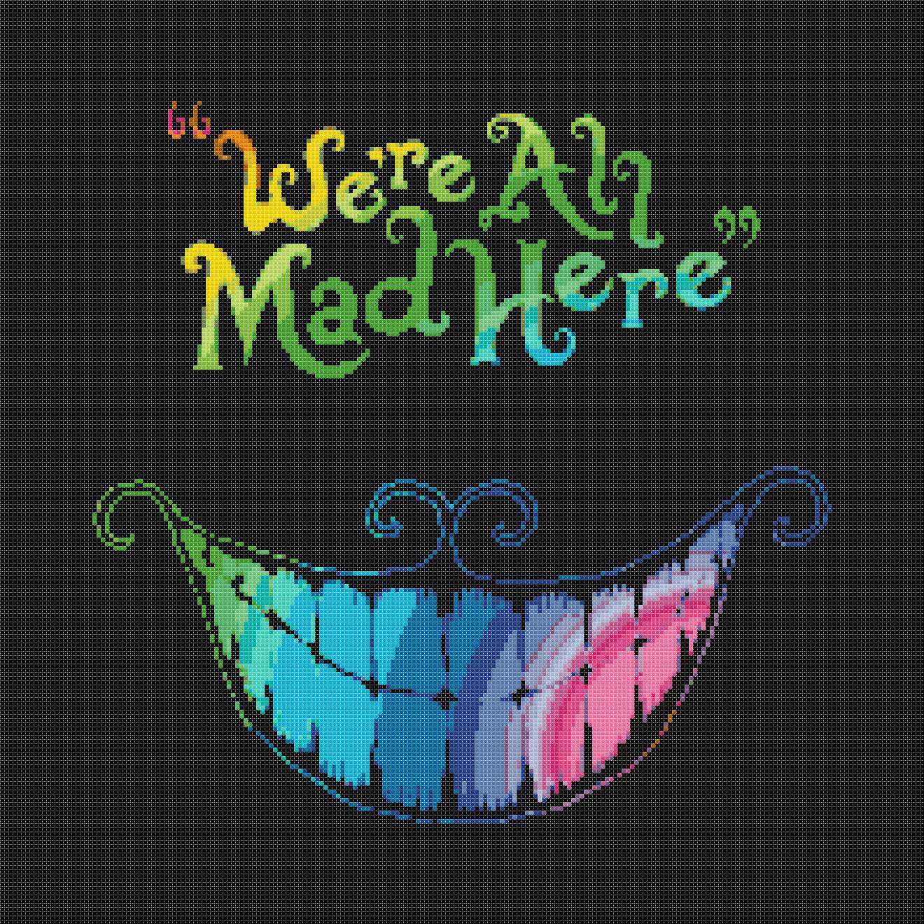 """We re All Mad Here Alice In Wonderland Cheshire Cat - 5.71"""" x 15.71"""" - Cross Stitch Pattern Pdf E983"""