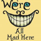"We re All Mad Here Cheshire Cat Cross Stitch Pattern Pdf - 9.86"" *10.29""   C1344"