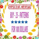 SPECIAL OFFER - Buy 25 Cross Stitch Patterns for 100 dollars