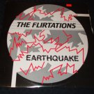 "THE FLIRTATIONS ~ EARTHQUAKE 12"" RARE/ MINT  NEW)"