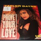 "TAYLOR DAYNE ~ PROVE YOUR LOVE 12"" MINT/PROMO"