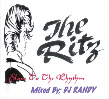 The Ritz / Slave To The Rhythm /The Alternative 80's MIXED BY:  DJ: RANDY