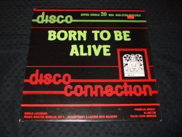 DISCO CONNECTION ~ BORN TO BE ALIVE RARE/MINT/ NEVER PLAYED RED VINYL