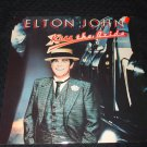 """ELTON JOHN ~ KISS THE BRIDE 12"""" MINT/ LIKE NEW/ NEVER PLAYED/ HARD TO FIND"""