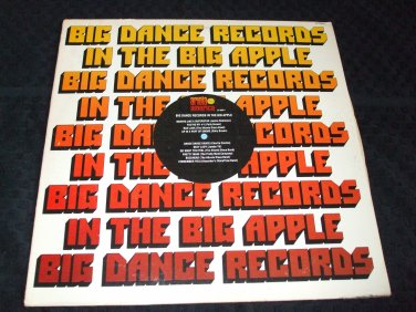 THE BIG DANCE RECORDS IN THE BIG APPLE~ VARIOUS ARTIST LP NEAR MINT/ RARE