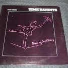 "TIME BANDITS ~ DANCING ON A STRING  12"" MINT/ RARE/ LIKE NEW/ NEVER PLAYED"