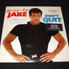 BODY BY JAKE ~ DON'T QUIT  LP MINT /  VERY RARE / PROMO / NEVER PLAYED