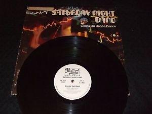 SATURDAY NIGHT BAND ~ COME ON DANCE, DANCE  LP / NICE / PROMO