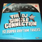 TH DJ SINGLE CONNECTION ~ 12 SUPER RHYTHM TRACKS ( FIX IT IN YOUR OWN MIX)  MINT
