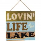 Cabin Lodge Wall Sign Lovin' Life At The Lake 16 x 16  Beach Plaque