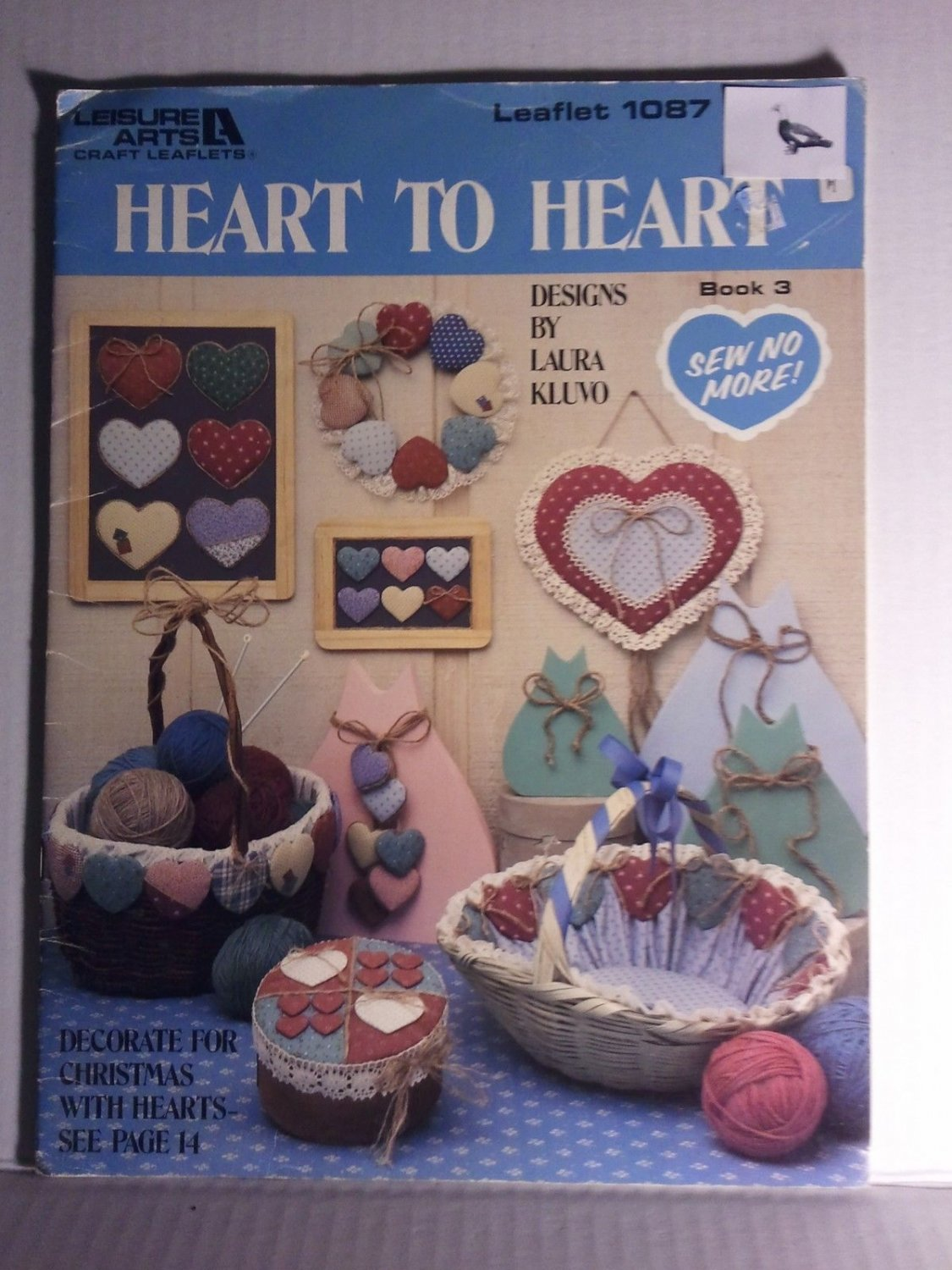 Heart to Heart Leisure Arts 1087 Design Booklet Laura Kluvo No-Sew Pattern
