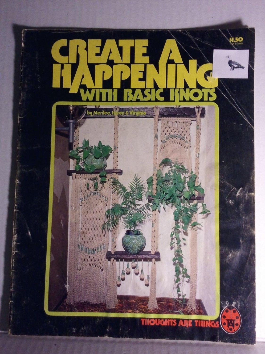 Vintage 1977 Create a Happening with Basic Knots Macrame Pattern Booklet TAT500