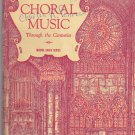 Choral Music Through the Centuries book Musica Sacra Series  Walter E. Buszin 1948