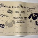 Osage County Quilt Factory Big Book of Sweatshirt Designs Pattern Book Virginia Robertson