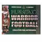 Hawaii Warrior Football: A Story of Faith, Hope, and Redemption by J. David Miller (Hardcover)