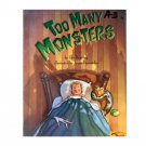 Too Many Monsters by Eve Bunting (Paperback)