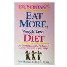 Dr. Shintani's Eat More, Weigh Less Diet (Paperback)