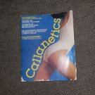 Callanetics:10 Years Younger in 10 Hours 1987 by Pinckney, Callan; B 0380702614