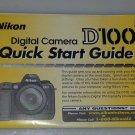 Nikon D100 Quick Start Guide
