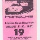 1982 PORSCHE Monterey Historic Automobile Races Laguna Seca Raceway FULL Ticket