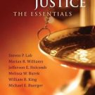 Criminal Justice : The Essentials by Melissa W. Burek, Steven P. Lab, Marian...