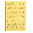 The Best American Short Stories 1993 - Louise Erdrich
