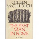 The First Man in Rome – Colleen McCullough – 1st Edition 1st Printing
