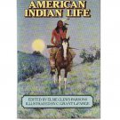 American Indian Life by Elsie Clews Parsons