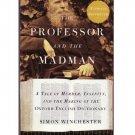 The Professor and the Madman - Simon Winchester