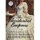 The Accidental Empress – Allison Pataki – ARC