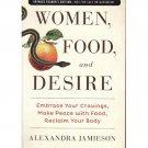 Women, Food, and Desire - Alexandra Jamieson – ARC