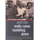 And the Walls Came Tumbling Down - Ralph David Abernathy