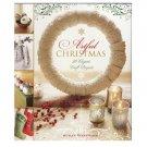 Artful Christmas – 30 Elegant Craft Projects - Susan Wasinger