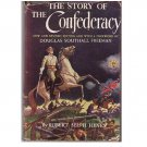 The Story of the Confederacy - Robert Selph Henry - 1936