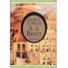 Babel Tower –A.S. Byatt – softcover