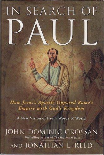 In Search of Paul � John Dominic Crossan and Jonathan L. Reed - hardback