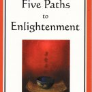 Eastern Wisdom - Five Paths to Enlightenment – softcover
