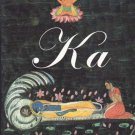 Ka – Stories of the Wind and Gods of India - Roberto Calasso - hardback