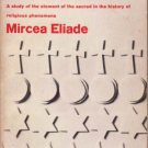 Patterns in Comparative Religion – Mircea Eliade - softcover