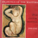 Drawings of the Masters Part I - 20th Century Drawings - 1900-1940 – hardback
