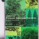 Trees for American Gardens – Donald Wyman - hardback