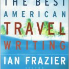 The Best American Travel Writing 2003 – softcover