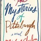 The Mysteries of Pittsburgh - Michael Chabon – hardback