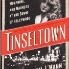 Tinseltown – William J. Mann – hardback 1stEd1stPr