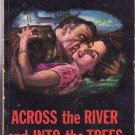 Across the River and Into the Trees – Ernest Hemingway – Paperback