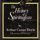 The History of Spiritualism Volumes I and II – Arthur Conan Doyle – Hardback