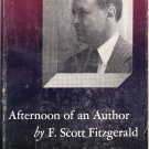 Afternoon of an Author – F. Scott Fitzgerald – Hardback