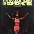 Isaac Asimov Presents The Golden Years of Science Fiction - Third Series – Asimov and Greenberg