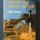 The Best From Fantasy and Science Fiction Fifth Series – Boucher - hardback BCE