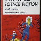 The Best From Fantasy and Science Fiction Sixth Series – Boucher – hardback BCE